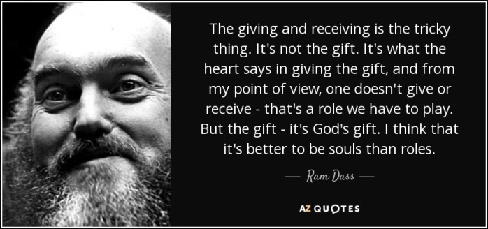 quote-the-giving-and-receiving-is-the-tricky-thing-it-s-not-the-gift-it-s-what-the-heart-says-ram-dass-129-28-96